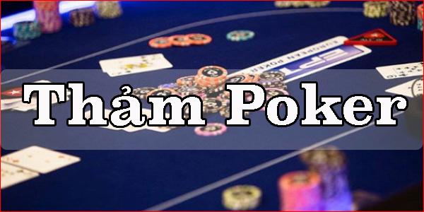 Thảm poker chính hãng