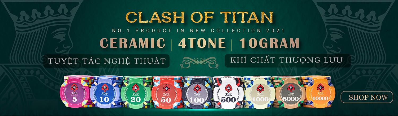 chip poker ceramic clash of titan new 2021 được nhập khẩu bởi thegioipoker