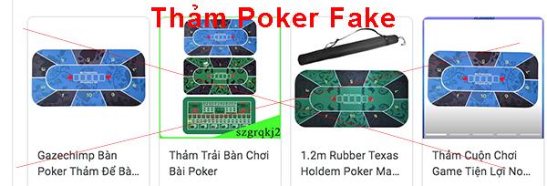Thảm Poker Fake được bán tràn lan trên thị thường Việt Nam